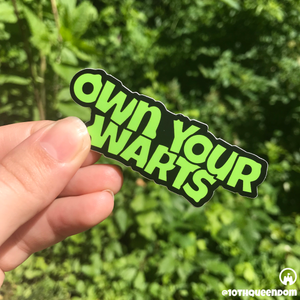 Own Your Warts Stickers Collection