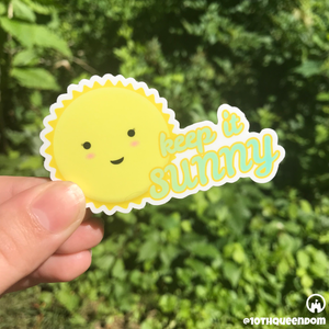 Keep It Sunny - Premium Matte Waterproof Bubble-Free Vinyl Decal Laptop Sticker