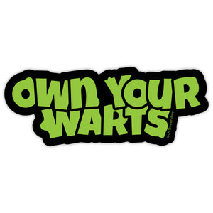 Own Your Warts Stickers