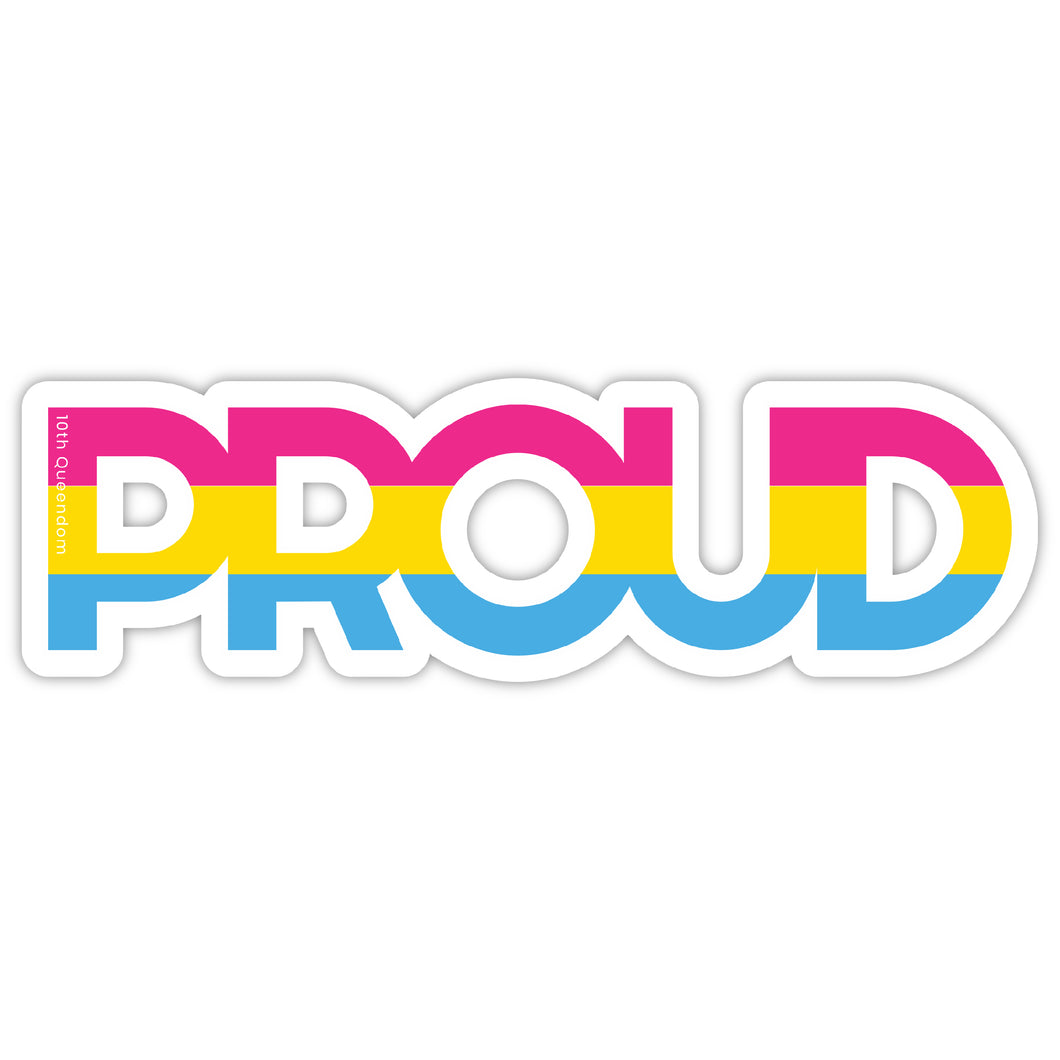 "10th Queendom ""Pansexual Proud"" Sticker [Premium Matte Waterproof Bubble-Free Vinyl]"