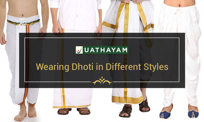 Wearing Dhoti in Different Styles
