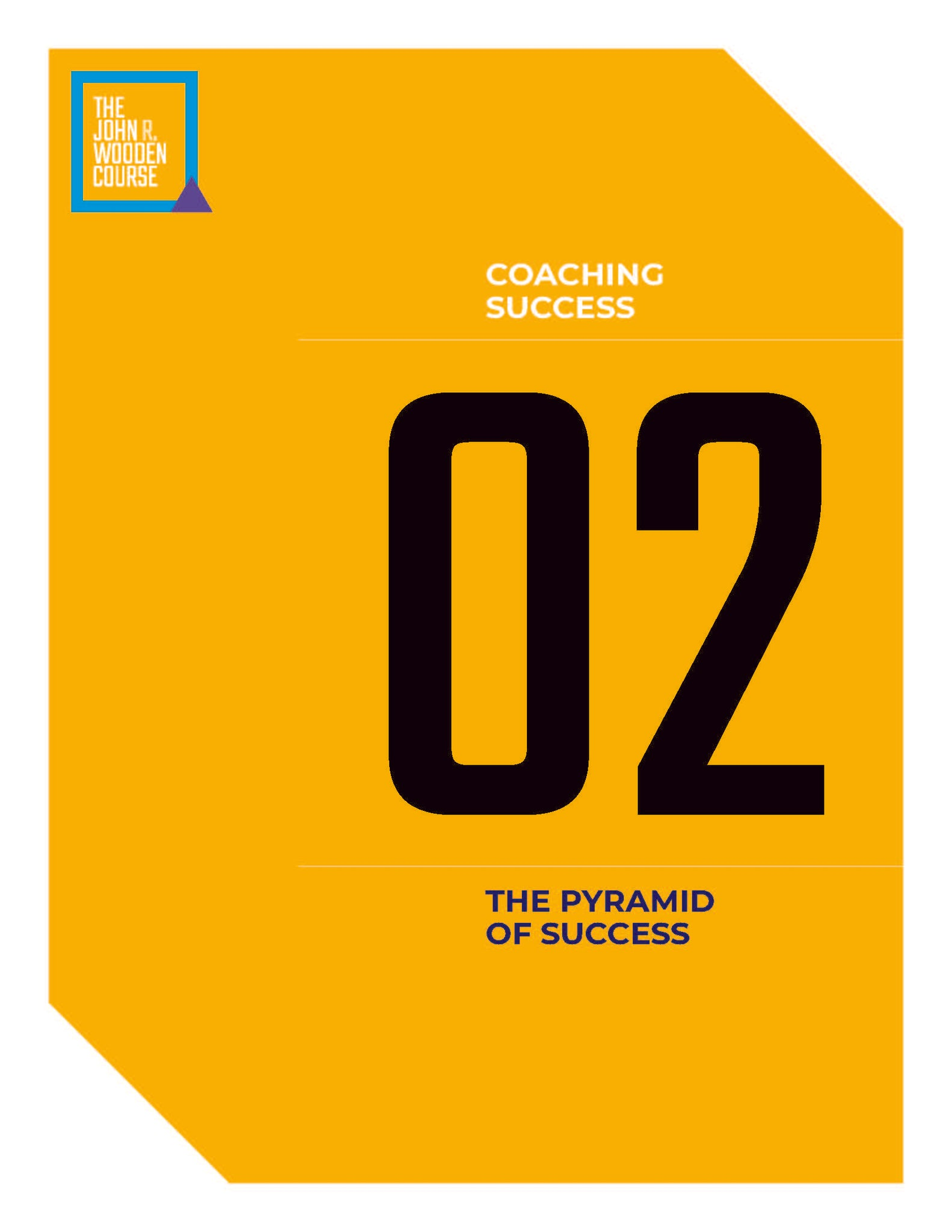 John Wooden's Coaching Course - The Pyramid of Success