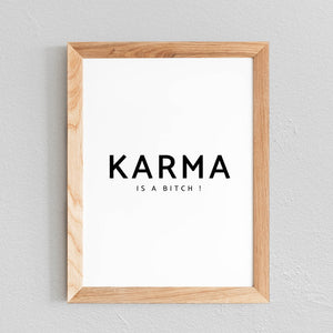 POSTER 'KARMA IS A BITCH' - SEVEN PAPER