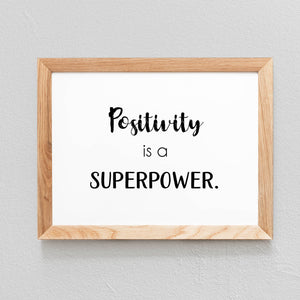 POSTER 'POSITIVITY IS A SUPER POWER' - SEVEN PAPER