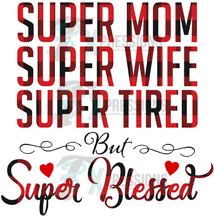 Super Mom, Super Blessed - bling3t