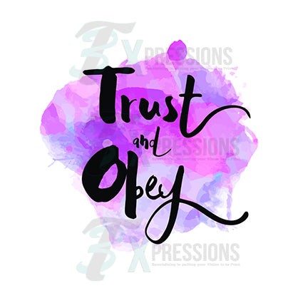 Trust and obey - bling3t
