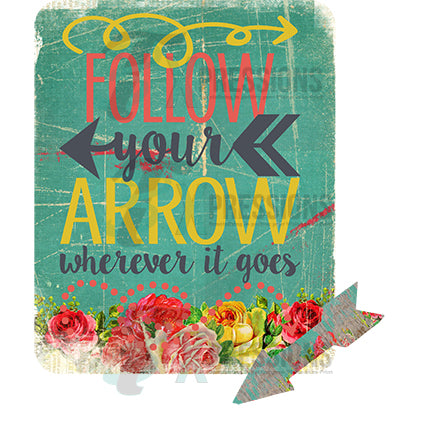 Follow Your Arrow - bling3t
