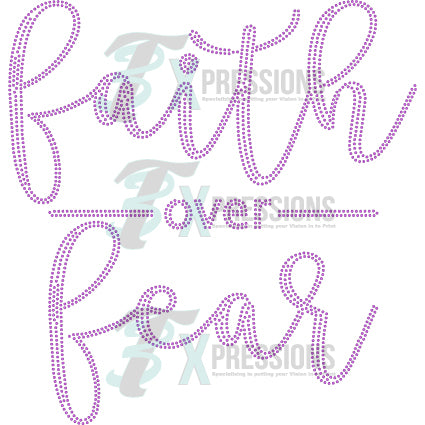 Faith Over Fear - bling3t