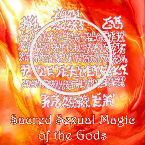 Sacred Sexual Magic of the Gods - International Webinar Course