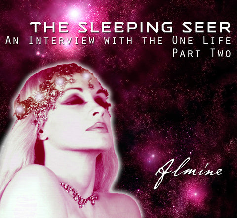 The Sleeping Seer - An Interview with the One Life Part 2 (Free MP3 Download)