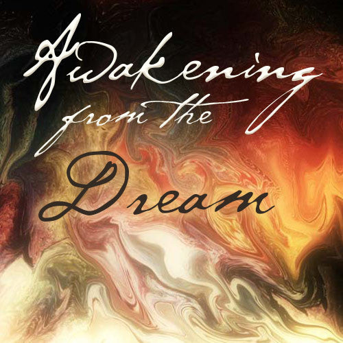 Awakening from the Dream (Multimedia Download)