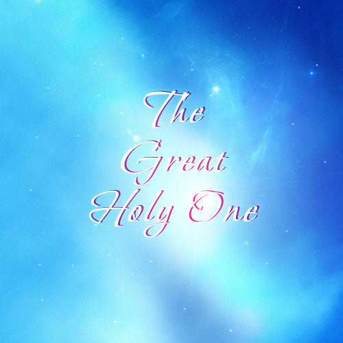 The Great Holy One