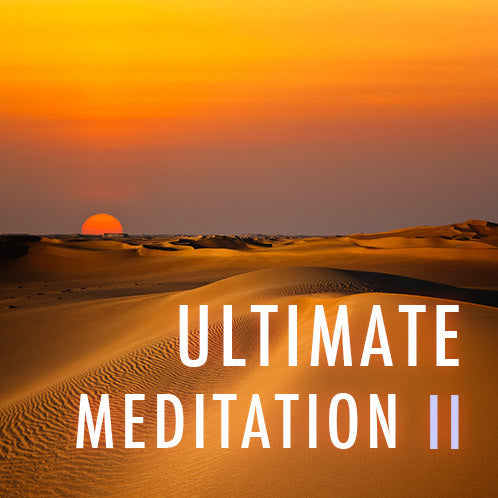 Ultimate Meditation II (MP3 Download)