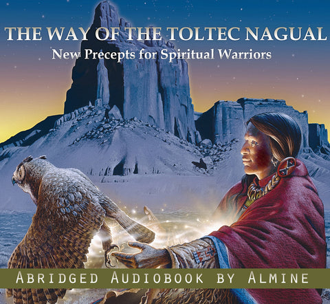 The Way of the Toltec Nagual (Audiobook Download)