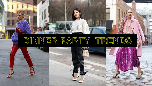 DINNER PARTY TRENDS