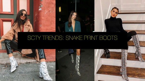 SCTY TRENDS: SNAKE PRINT BOOTS
