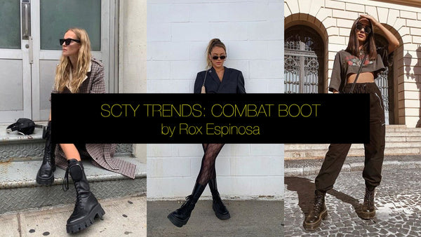 SCTY TRENDS: COMBAT BOOT by Rox Espinosa