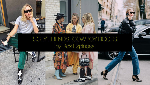 SCTY TRENDS: COWBOYBOOTS by Rox Espinosa