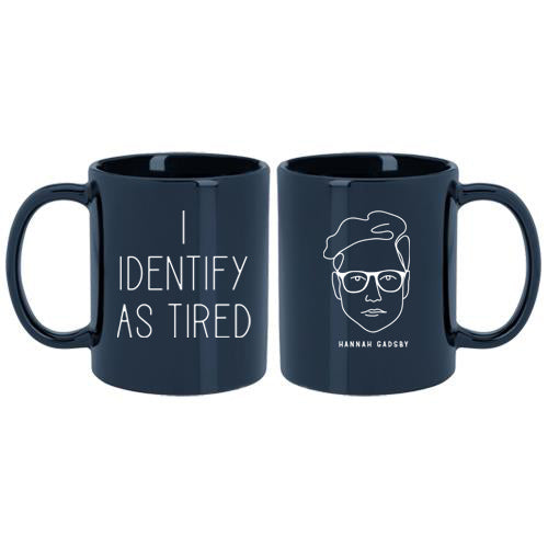 Hannah Gadsby I Identify as Tired Mug