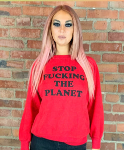 Stop F*cking The Planet Red Sweatshirt M - Wild Ones