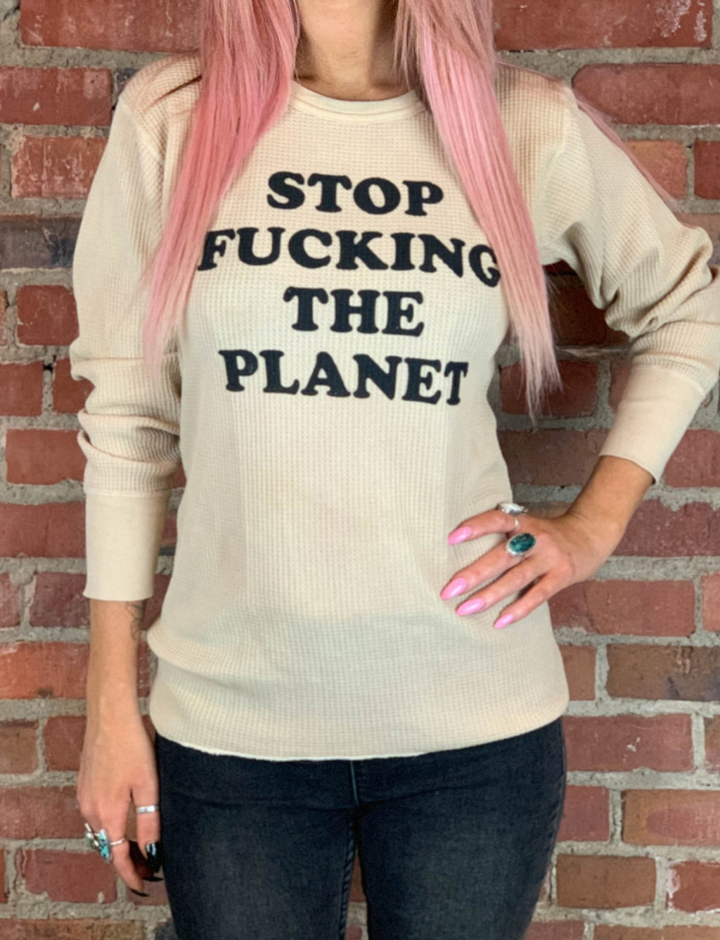 Stop F*cking The Planet Thermal in Dirt - Wild Ones