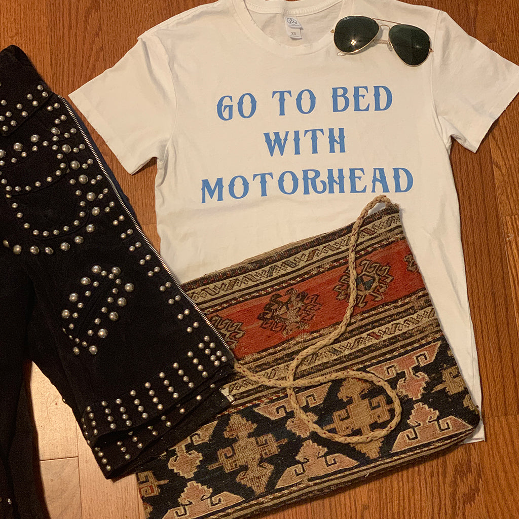 Go To Bed With Motorhead Unisex White T Shirt - Wild Ones