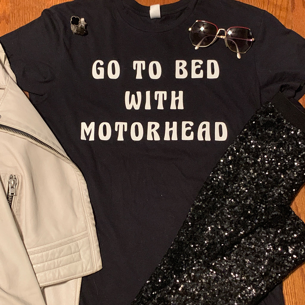 Go To Bed With Motorhead Unisex Black T Shirt - Wild Ones