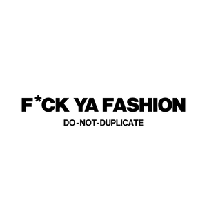 FuckYaFashion.com