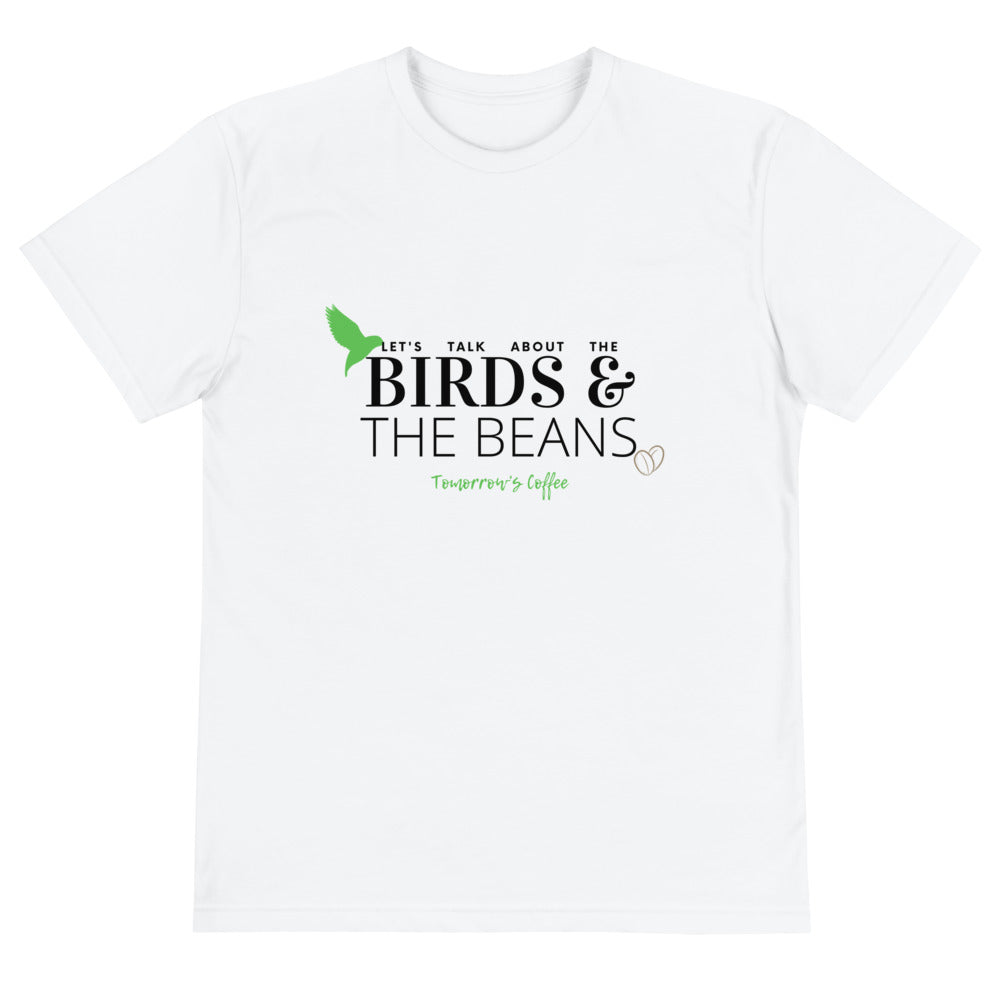 Let's Talk About the Birds and the Beans Tomorrow's Coffee Sustainable T-Shirt