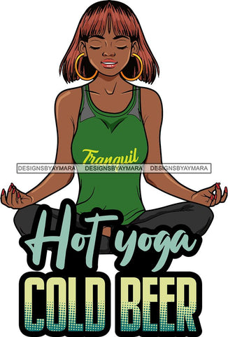 Afro Lola Doing Yoga Inhale Exhale Meditating Relax Meditate .SVG Cutting Files For Silhouette Cricut and More!