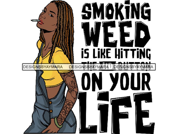 Woman Smoking Pot Deadlock Braids Hairstyle Rasta Queen Blunt Weed Cannabis 420 Marijuana Stoner High Life PNG Files For Print Not For Cutting