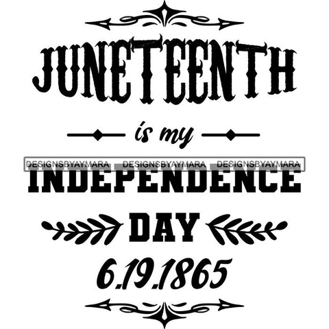 Juneteenth Emancipation Freedom June19 Holiday African American History  SVG PNG JPG Vector Cutting Files