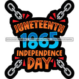 Juneteenth Celebration June 19 Emancipation Freedom Holiday African American History  SVG PNG JPG Vector Cutting Files