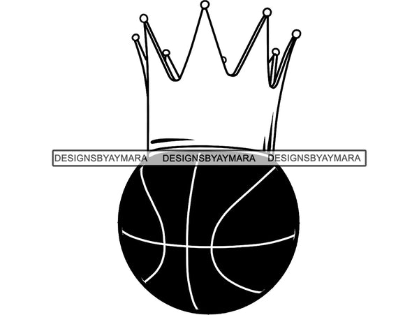 Basketball King Winner Sport Champion Varsity Player Game Ball Crown Gold Champ Trophy Tournament.PNG .SVG Clipart Vector Cricut Cut Cutting