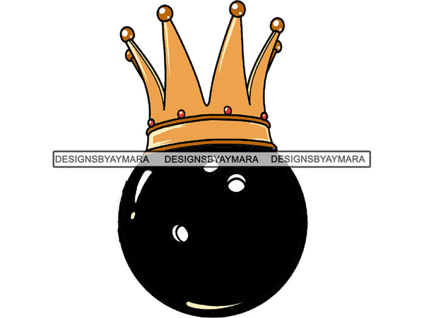 Bowling King Winner Sport Champion Varsity Player Game Ball Crown Gold Strike Trophy Tournament .PNG .SVG Clipart Vector Cricut Cut Cutting
