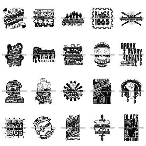 Bundle 20 Juneteenth Freedom Celebration Break Every Chain SVG JPG PNG Vector Designs Clipart For Cricut Silhouette Cut Cutting and More!