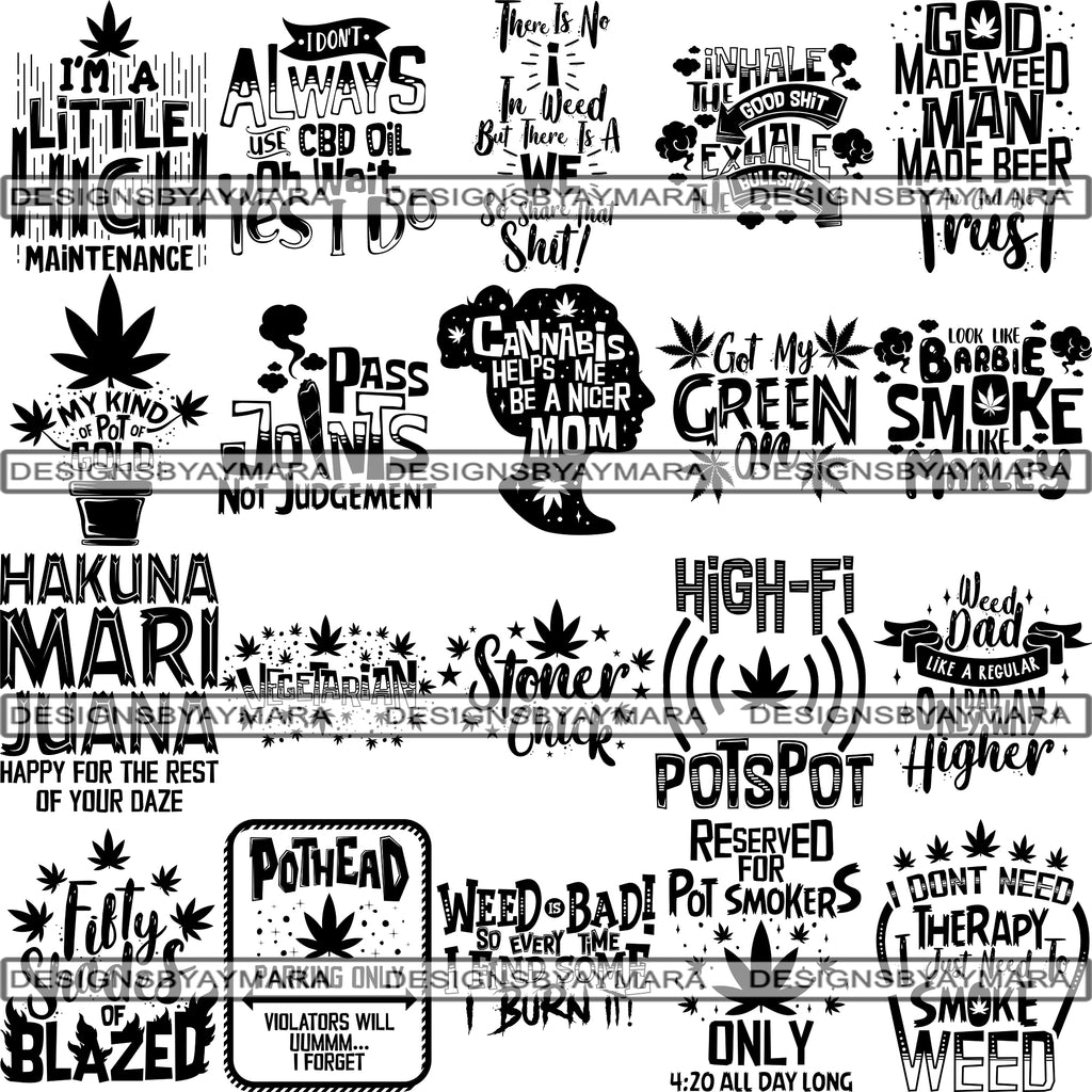 Bundle 20 Weed Cannabis Marijuana Svg Quotes Cut Files Designsbyaymara