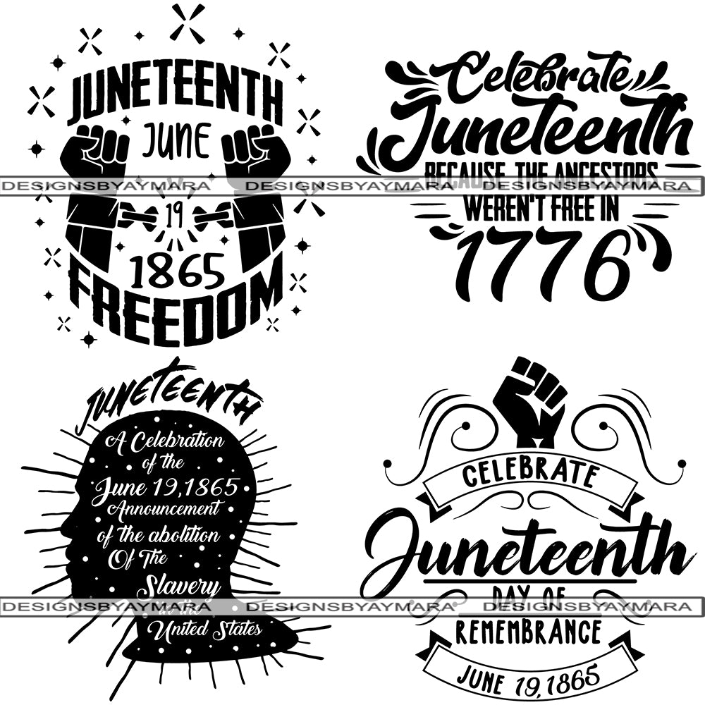 Bundle 4 Juneteenth Svg Quotes Cut Files For Silhouette And Cricut Designsbyaymara