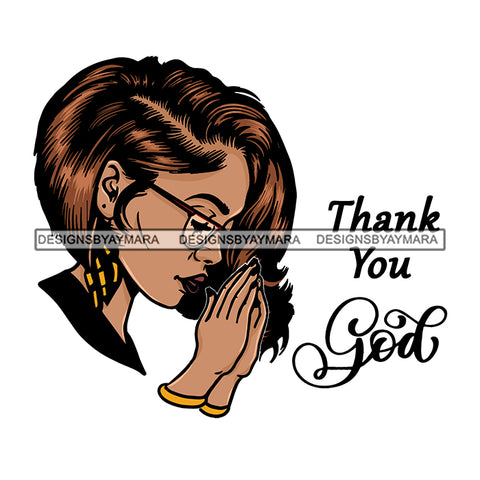 Woman Praying God Diva Glamour Goddess Dark Skin Color SVG Cutting Files For Silhouette Cricut and More!