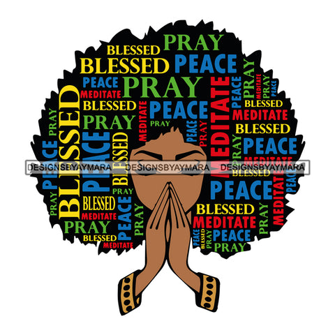 Afro Black Woman Praying Portrait  Blessed Peace Meditate Quotes Faith SVG Cutting Files For Silhouette Cricut