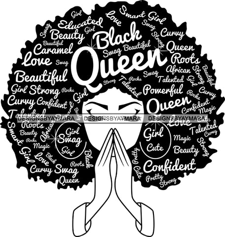 Afro Woman Praying Black Queen Hair Quotes Girl Swag Powerful SVG Files For Silhouette Cricut And More!