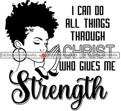 Afro Black Woman Goddess Praying Religious Quotes Short Curly Hair Style B/W SVG Cutting Files For Silhouette Cricut