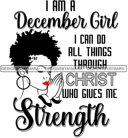 Afro Black Woman Goddess Praying December Girl Religious Quotes Short Curly Hair Style B/W SVG Cutting Files For Silhouette Cricut