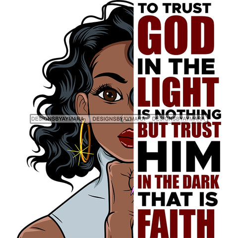 To Trust God In The Light Black Woman   SVG JPG PNG Vector Clipart Cricut Silhouette Cut Cutting1