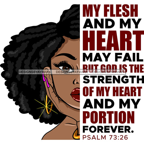 My Flesh And My Heart May Fail  Black Woman Locs Sister Locs  SVG JPG PNG Vector Clipart Cricut Silhouette Cut Cutting1