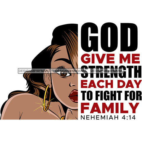 God Give Me Strength Each Day To Fight For Family Black Woman SVG JPG PNG Vector Clipart Cricut Silhouette Cut Cutting1