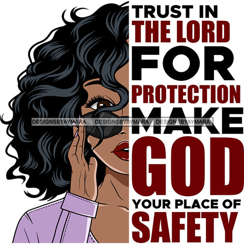 Trust In The Lord For Protection Black Woman SVG JPG PNG Vector Clipart Cricut Silhouette Cut Cutting1