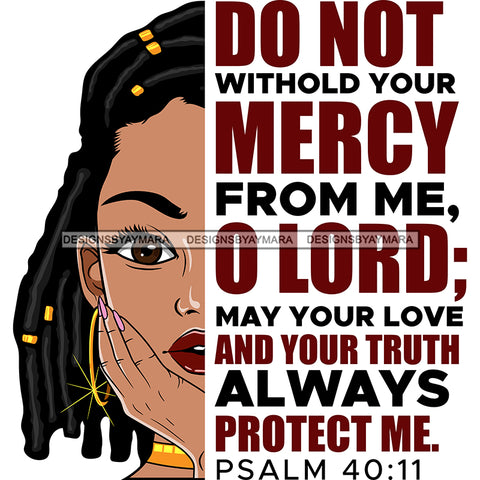 Do Not Withhold Your Mercy From Me Black Woman Sister Locs Locs SVG JPG PNG Vector Clipart Cricut Silhouette Cut Cutting1