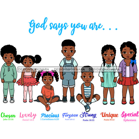 God Says You Are Chosen Kids Cute Melanin Baby Boy Baby Girl Toddler Designs SVG JPG PNG Vector Clipart Cricut Silhouette Cut Cutting