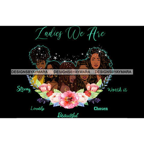 Ladies We Are Lady Afro Black Woman Flowers JPG PNG  Clipart Cricut Silhouette Cut Cutting